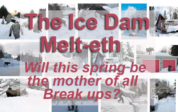 The Ice Dam Melt-eth: Will this spring be the mother of all Break ups?