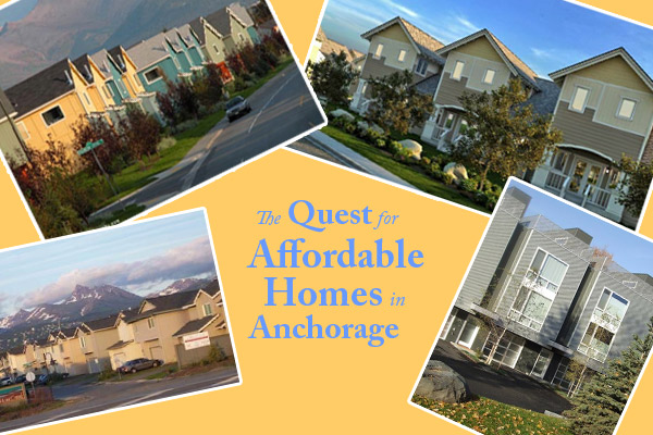 The Quest for Affordable Homes in Anchorage