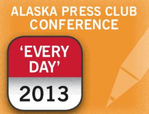 Alaska Press Club 2013 Excerpt