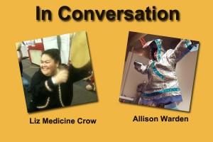 Allison Warden and Liz Medicine Crow