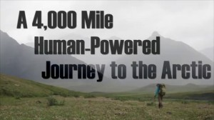 Northern Limits: A 4,000 Mile Human Powered Journey