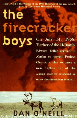 The Firecracker Boys (Dan O'Neil)