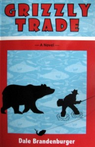 'Grizzly Trade' is Brandenburger's second novel, but the first to see print.