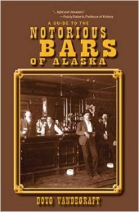 A Guide to the Notorious Bars of Alaska