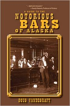 notorious bars of alaska