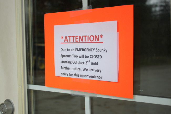 This sign was found on the door of Spunky Sprouts Too located on 9315 Glacier Highway. (Photo by Lisa Phu/KTOO)