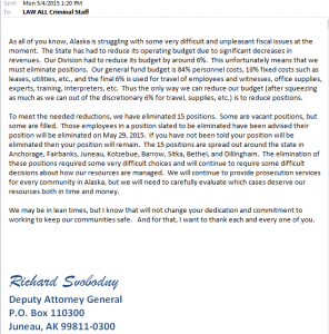 In a May 4th email, Deputy Attorney General Richard Svobodny told staff reductions will be in place by May 29th.
