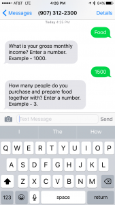 Texting 'food' to 907-312-2300 lets you find out your SNAP eligibility in minutes.