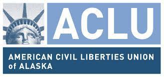 (Image courtesy of the ACLU of Alaska)