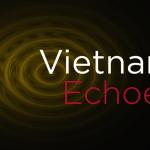 Vietnam Echoes featured image