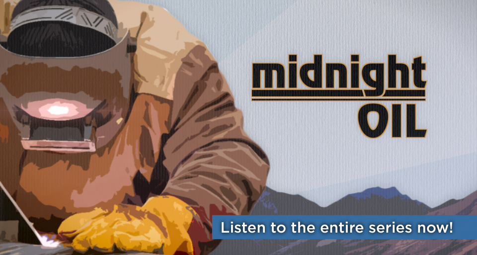 Midnight Oil from Alaska Public Media