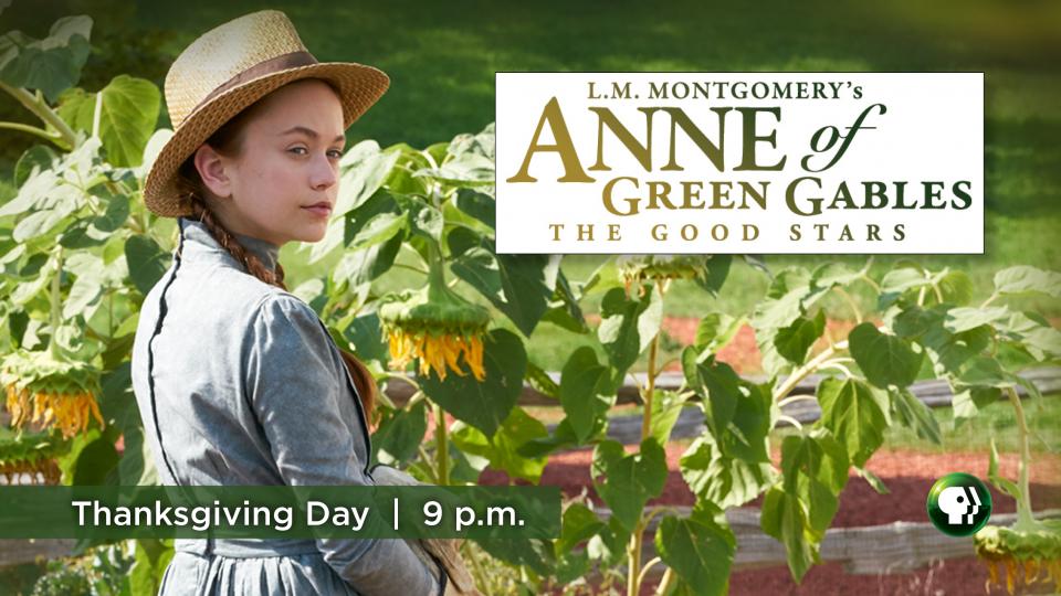 Anne of Green Gables - The Good Stars on Alaska Public Media
