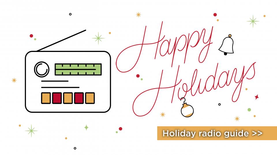 2017 Holiday Radio Programming on Alaska Public Media