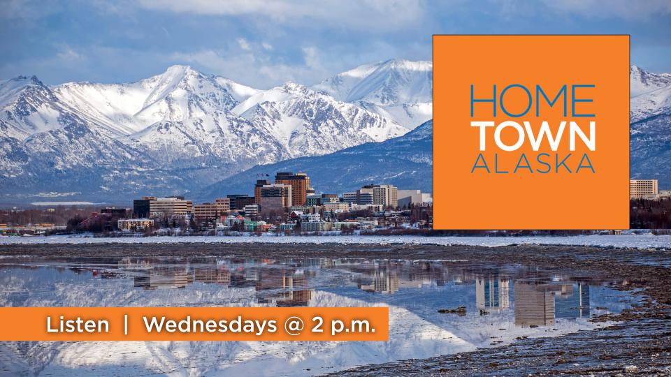 Hometown Alaska from Alaska Public Media