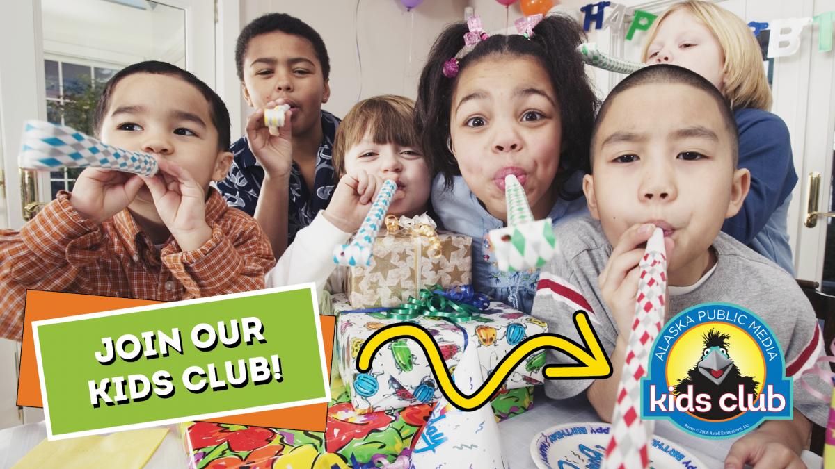 Join the Alaska Public Media Kids Club!