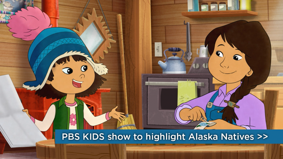 New PBS show 'Molly of Denali' to feature Alaska Native in title role