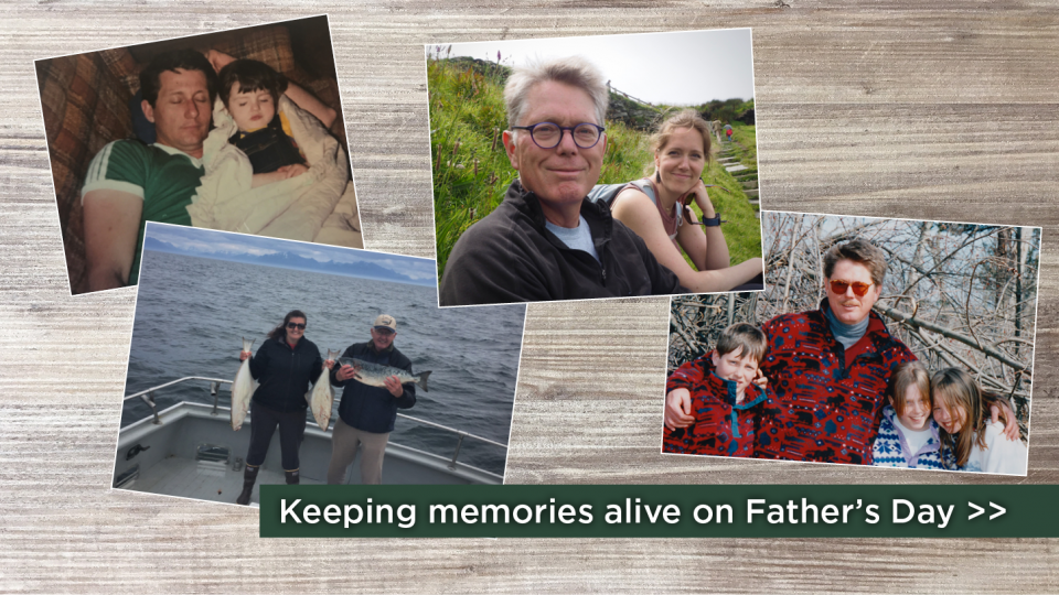 Keeping memories alive on Father's Day