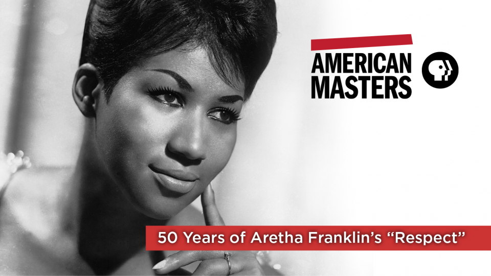 """50 Years of Aretha Franklin's """"Respect"""""""