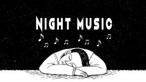 Night Music:  April 6, 2019