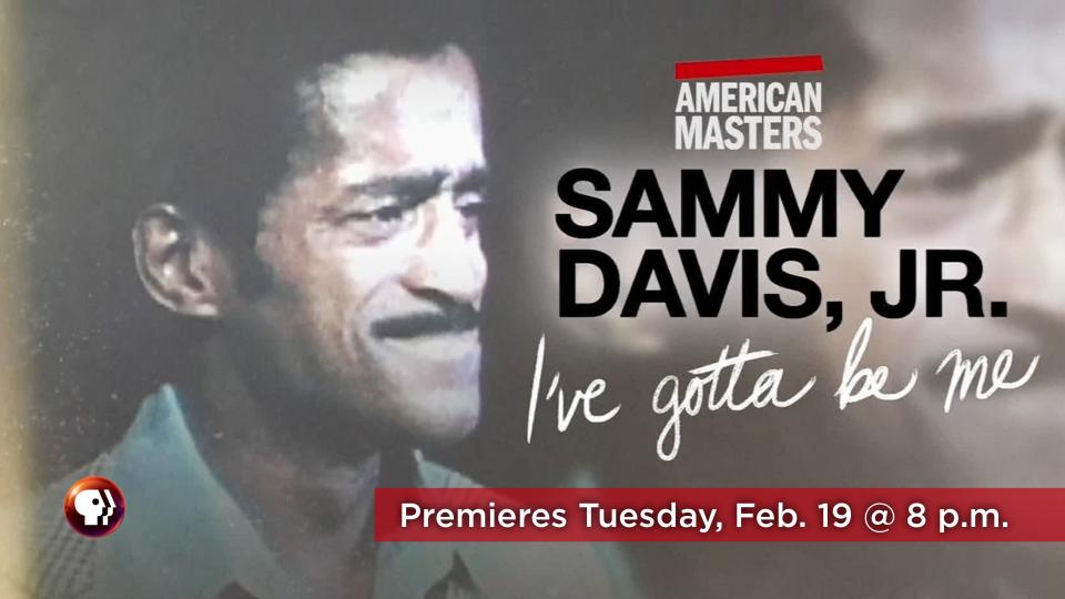Watch Sammy Davis, Jr.: I've Gotta Be Me on Tuesday, Feb. 19 at 8 p.m. on Alaska Public Media TV (KAKM Ch.7).