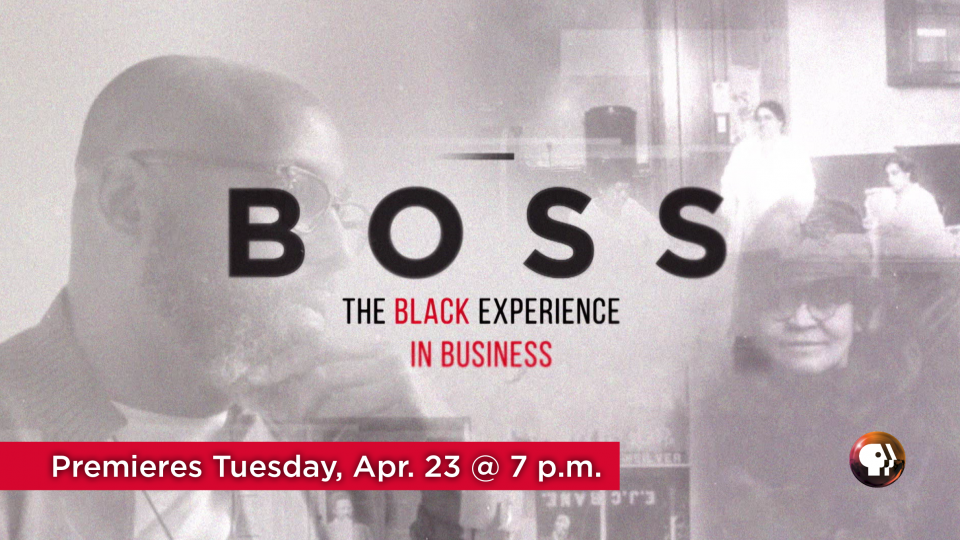 Watch Boss: The Black Experience in Business on Tuesday, April 23 at 7 p.m. on Alaska Public Media TV.