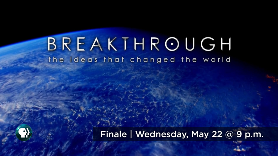 Watch the finale of Breakthrough, Wednesday May 22 at 9 p.m. on Alaska Public Media TV.