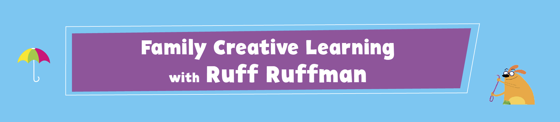 family creative learning ruff ruffman