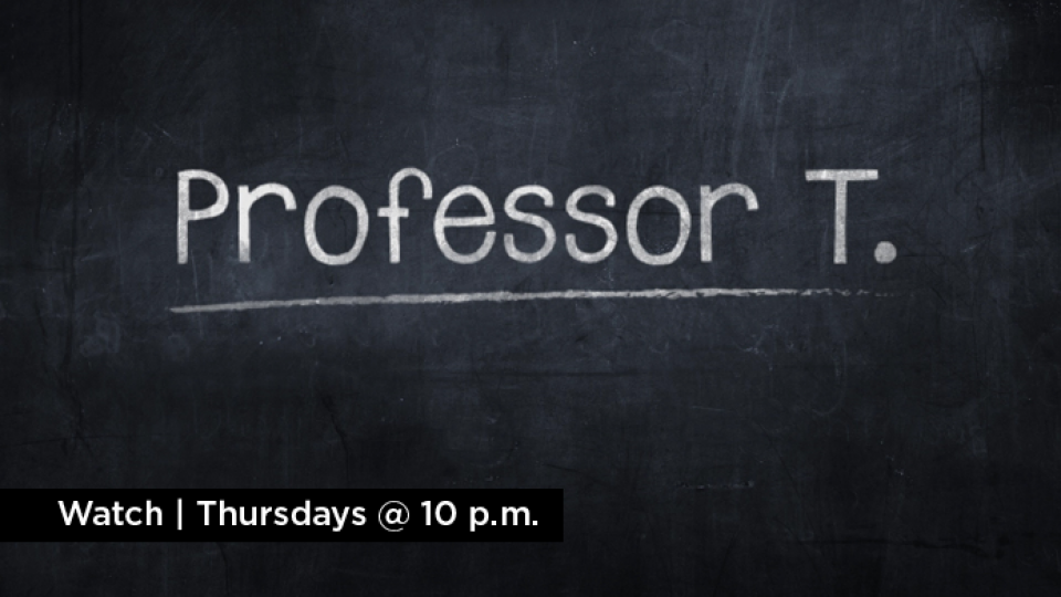 Watch Professor T Thursdays at 10 p.m. on Alaska Public Media TV.