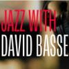 jazzwithdavidbasse