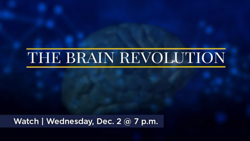 Watch The Brain Revolution Wedneday, December 2 at 7 p.m. on Alaska Public Media TV.