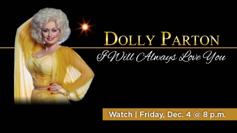 Watch Dolly Parton: I Will Always Love You Friday, December 4 at 8 p.m. on Alaska Public Media TV.