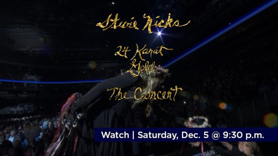 Watch Stevie Nicks: 24 Karat Gold Tour Saturday, December 5 at 9:30 p.m. on Alaska Public Media TV.