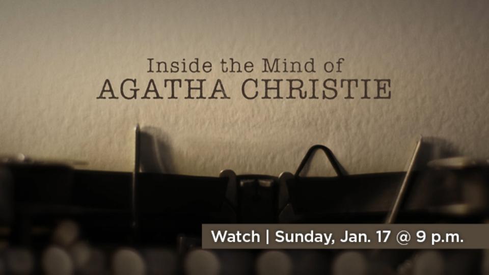 Watch Inside the Mind of Agatha Christie Sunday, January 17 at 9 p.m. on Alaska Public Media TV.