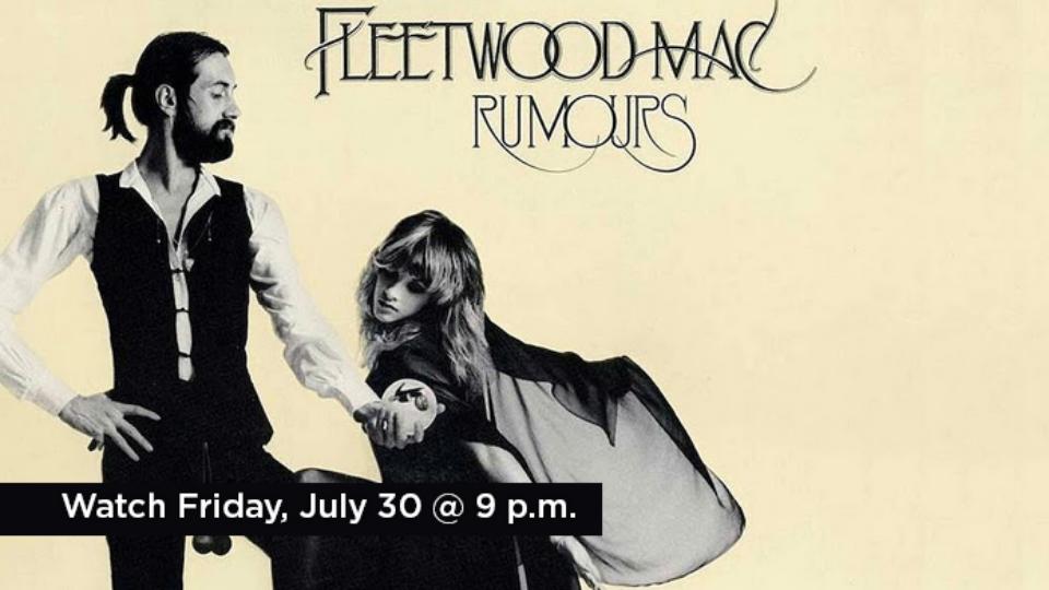 Watch Classic Albums: Fleetwood Mac Friday, July 30 at 9 p.m. on Alaska Public Media TV.