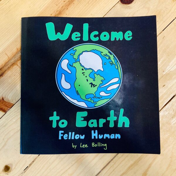 Welcome to Earth Fellow Human