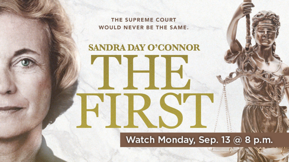 Watch Sandra Day O'Connor: The First on American Experience Monday, September 13 at 8 p.m. on Alaska Public Media TV.